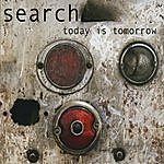 Search Today Is Tomorrow