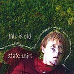 State Shirt This Is Old