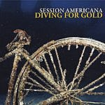 Session Americana Diving For Gold