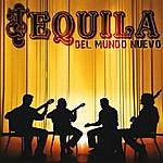 Tequila Del Mundo Nuevo