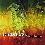 Scholars Word Dub Collection