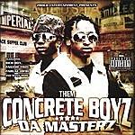 Them Concrete Boyz Da Masterz