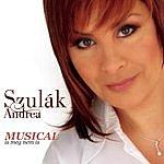 Andrea Szulák Musical Is Meg Nem Is