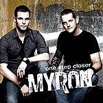 Myron One Step Closer