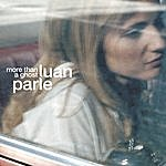 Luan Parle More Than A Ghost (3-Track Maxi-Single)