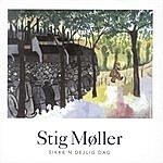 Stig Møller Sikke'n Dejlig Dag