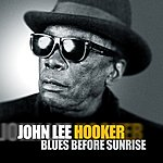 John Lee Hooker Blues Before Sunrise