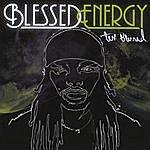 Tem Blessed Blessed Energy
