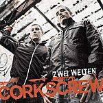 Corkscrew Zwei Welten