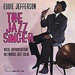 Eddie Jefferson The Jazz Singer: Vocal Improvisations On Famous Jazz Solos