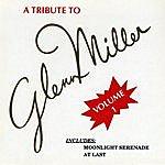 The Modernaires A Tribute To Glenn Miller, Vol. 1