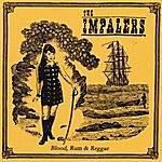 Impalers Blood, Rum & Reggae