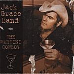 Jack Grace Band The Martini Cowboy