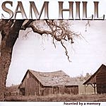 Sam Hill Haunted By A Memory
