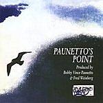 Bobby Vince Paunetto Paunetto's Point