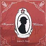 Hayward Williams Trench Foot