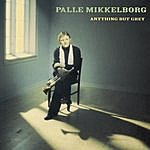 Palle Mikkelborg Anything But Grey