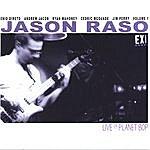 Jason Raso Live On Planet Bop