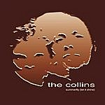 The Collins Summerfly (Let It Shine)(Single)
