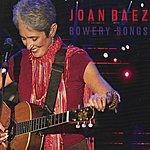 Joan Baez Bowery Songs