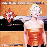Maria Montell Nightbird