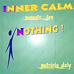Patricia Daly Inner Calm Wants For Nothing