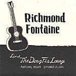 Richmond Fontaine Live At The Doug Fir Lounge