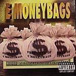 E Money Bags In E Money Bags We Trust