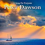 Peter Dawson A Song For Everyone