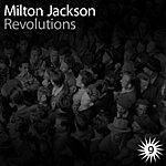 Milton Jackson Revolutions Ep