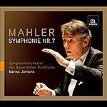 Mariss Jansons Mahler, G.: Symphony No. 7 (Bavarian Radio Symphony, Jansons)