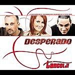 Desperado Táncolj! (Radio Edit)