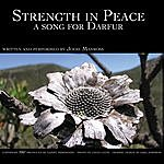 Jodie Manross Strength In Peace: A Song For Darfur