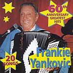 Frankie Yankovic Greatest Hits (Alternate Version)