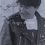Ferron Driver