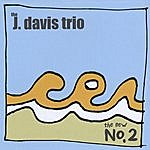 J Davis Trio The New No. 2