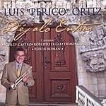 Luis 'Perico' Ortiz Dejalo Entrar