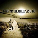 Joe Purdy Take My Blanket And Go