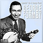 George Formby Leanin' On A Lamp Post