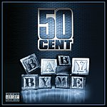 50 Cent Baby By Me (2-Track Single)(Parental Advisory)