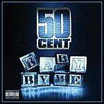50 Cent Baby By Me (3-Track Maxi-Single)(Parental Advisory)