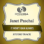 Janet Paschal It Won't Rain Always (Studio Track)