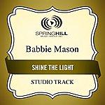 Babbie Mason Shine The Light (Studio Track)