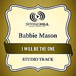 Babbie Mason I Will Be The One (Studio Track)