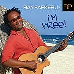 Ray Parker, Jr. I'm Free