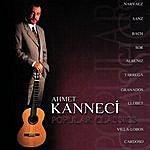 Ahmet Kanneci Popular Classics