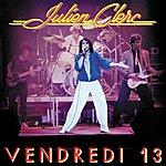 Julien Clerc Vendredi 13 - 1981