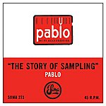 Pablo Story Of Sampling/Goes To Pluto