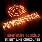 Sharon Woolf Sweet Like Chocolate (7-Track Maxi-Single)
