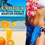 Martin Denny Exotica...The Exciting Sounds Of Martin Denny